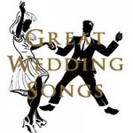 Great Wedding Songs To Dance To